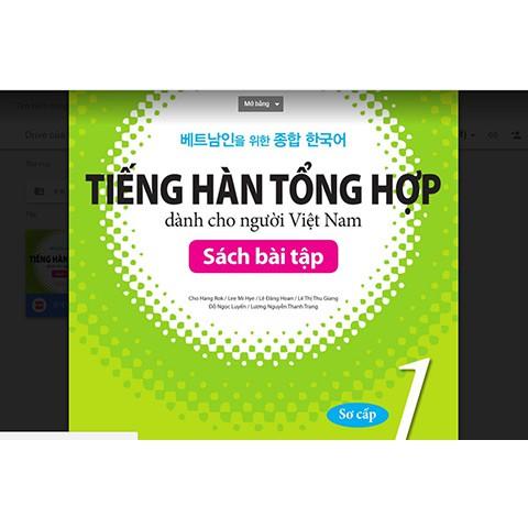 Sách Bài tập tiếng Hàn tổng hợp dành cho người Việt 1 - 3491990 , 1236536187 , 322_1236536187 , 60000 , Sach-Bai-tap-tieng-Han-tong-hop-danh-cho-nguoi-Viet-1-322_1236536187 , shopee.vn , Sách Bài tập tiếng Hàn tổng hợp dành cho người Việt 1
