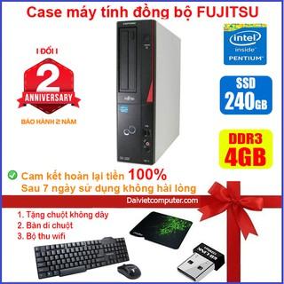 Case máy tính để bàn đồng bộ Fujitsu CPU G620 / RAM 4GB / SSD 240GB