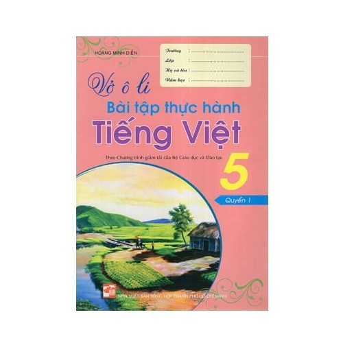 Sách - Vở Ô Li Bài Tập Thực Hành Tiếng Việt 5 (Quyển 1)