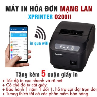 Máy in bill mạng Wifi XPrinter Q200ii chính hãng tặng 5 cuộn giấy k80x50