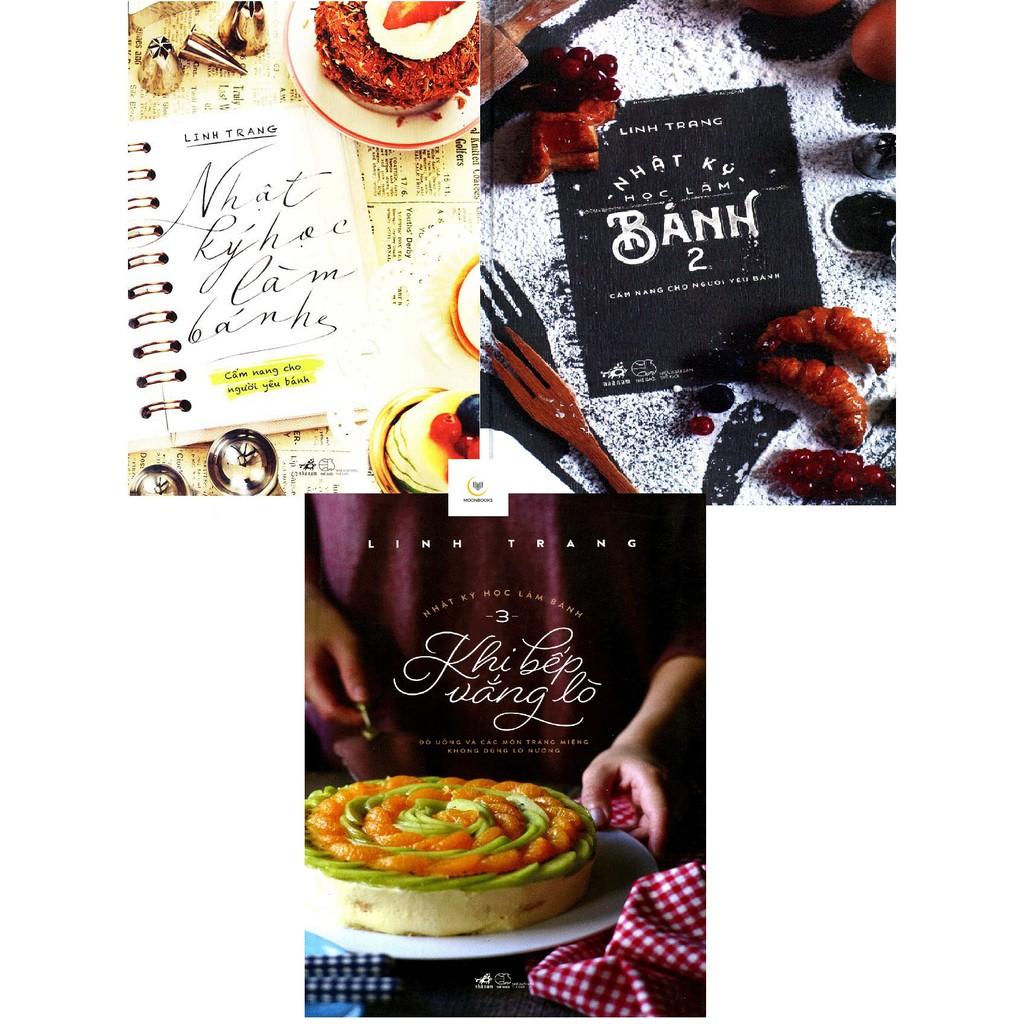 (Sách Thật) Trọn Bộ 3 Cuốn Nhật Ký Học Làm Bánh - Linh Trang - 2702715 , 223506218 , 322_223506218 , 414000 , Sach-That-Tron-Bo-3-Cuon-Nhat-Ky-Hoc-Lam-Banh-Linh-Trang-322_223506218 , shopee.vn , (Sách Thật) Trọn Bộ 3 Cuốn Nhật Ký Học Làm Bánh - Linh Trang