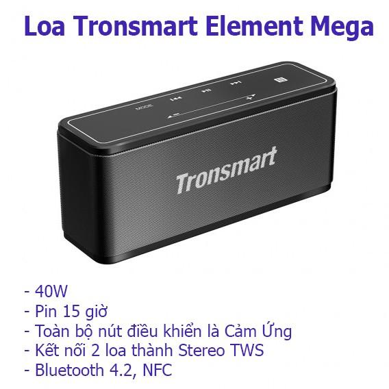 Loa Bluetooth Tronsmart Element Mega 40Wat