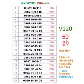 Sim viettel 10 số V120 số 13 (120k = 60gb 1 tháng, nghe gọi miễn phí nội mạng, liên mang)