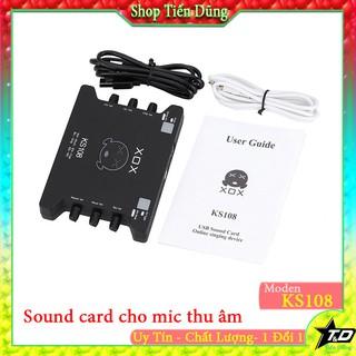 Sound card XOX KS108 hay soundcard ks108 cho micro thu âm thumbnail