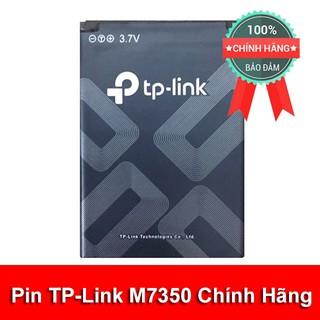 (Rẻ Vô Địch) Pin TP-LINK M7350 Hàng Chính Hãng Bóc Máy Mới 100%