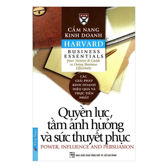 Sách - Cẩm Nang Kinh Doanh - Quyền Lực, Tầm Ảnh Hưởng Và Sức Thuyết Phục - 2420635375744