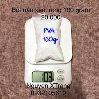 BỘT NẤU KEO TRONG PVA 100 GRAM