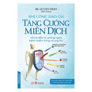 Sách - Khí Công Đạo Gia - Tăng Cường Miễn Dịch (Kèm CD) thumbnail