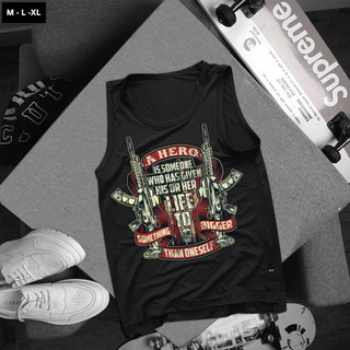 Áo Tank top thể thao HTFashion in hình hero is someone who given his her life 3