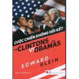 Cuộc Chiến Không Hồi Kết: The Clintons VS The Obamas