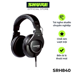 Tai nghe Shure SRH840