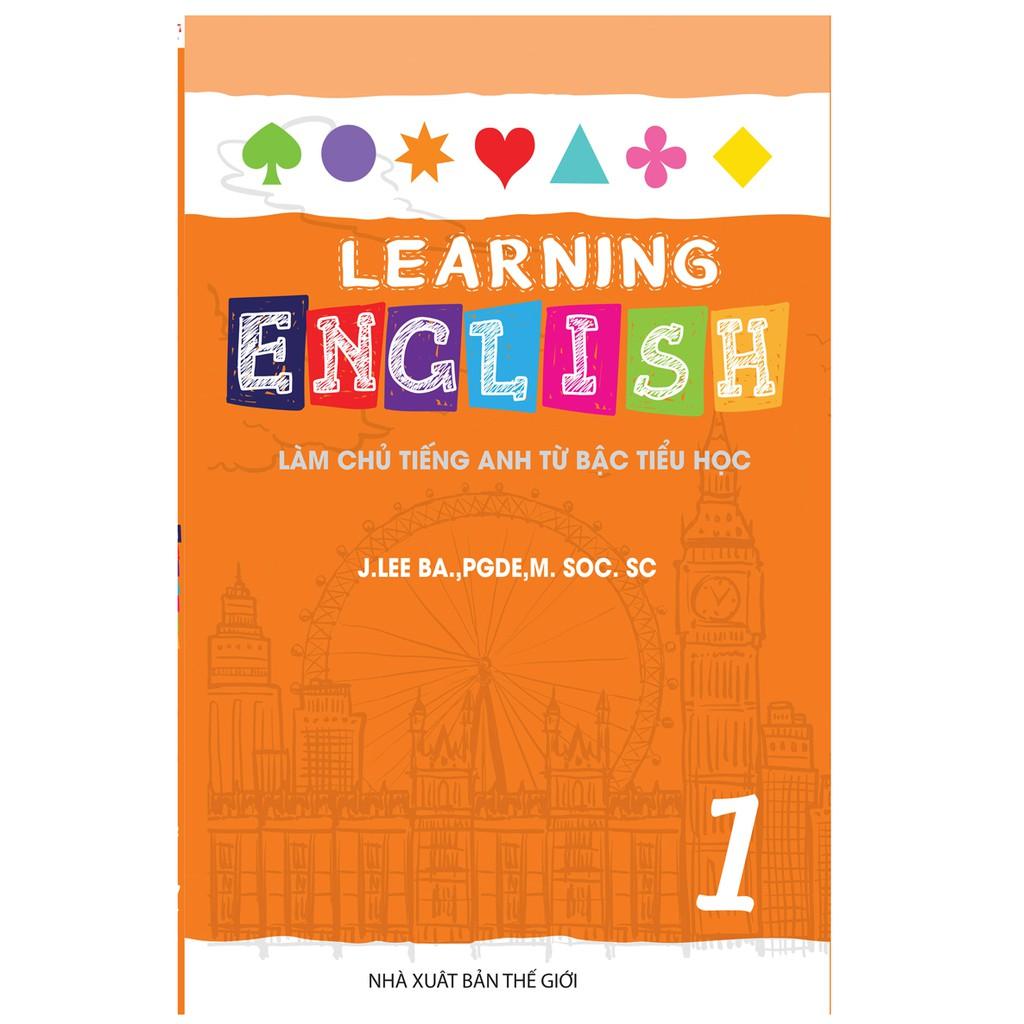 [ Sách ] Learning English 1 - Làm Chủ Tiếng Anh Từ Bậc Tiểu Học