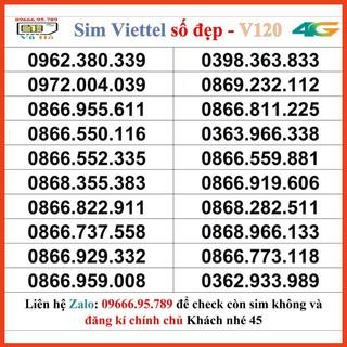 Sim Viettel V120 đầu 09 số đẹp giá rẻ 45 [HOT]