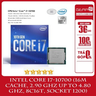 CPU Intel Core i7 10700 (2.9GHz turbo up to 4.8GHz, 8 core 16 Threads , 16MB Cache, 65W) Full box, nguyên seal