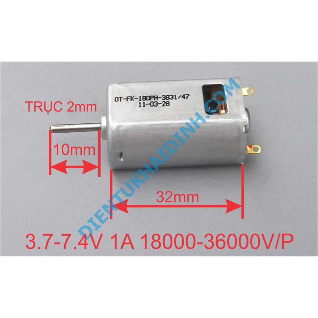 [CỰC HOT] động cơ DC OT-FK-180PH 3.7-7.4V19000-39000RPM trục 2mm kde3501