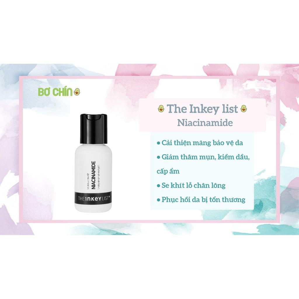 Serum The Inkey List Niacinamide - Giảm mụn kiềm dầu mờ thâm