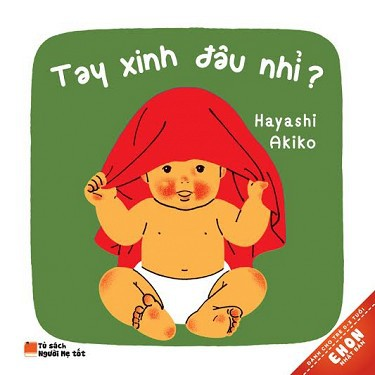 Sách - Ehon 0-3 tuổi: Tay xinh đâu nhỉ