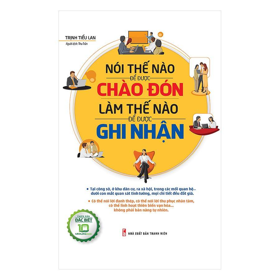 [ Sách ] Nói Thế Nào Để Được Chào Đón, Làm Thế Nào Để Được Ghi Nhận - 2892936 , 1111126052 , 322_1111126052 , 110000 , -Sach-Noi-The-Nao-De-Duoc-Chao-Don-Lam-The-Nao-De-Duoc-Ghi-Nhan-322_1111126052 , shopee.vn , [ Sách ] Nói Thế Nào Để Được Chào Đón, Làm Thế Nào Để Được Ghi Nhận