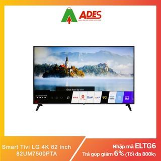 Smart Tivi LG 4K 82 inch 82UM7500PTA | Chính hãng, Giá rẻ