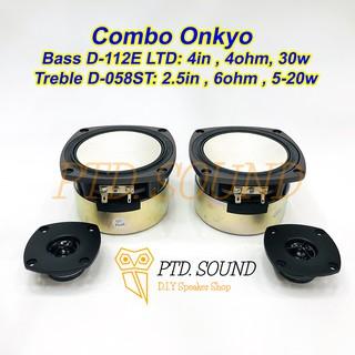 Combo Củ loa Onkyo D-112E LTD. Mid Bass 4inch 4ohm 30w, treble 6ohm 5-20w DIY độ chế loa bluetooth bookshefl từ PT Sound thumbnail