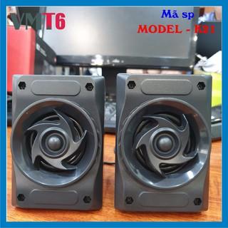 Loa máy tính Multimedia speaker 2.0 K21 dùng cho máy tính - Hàng chính hãng !