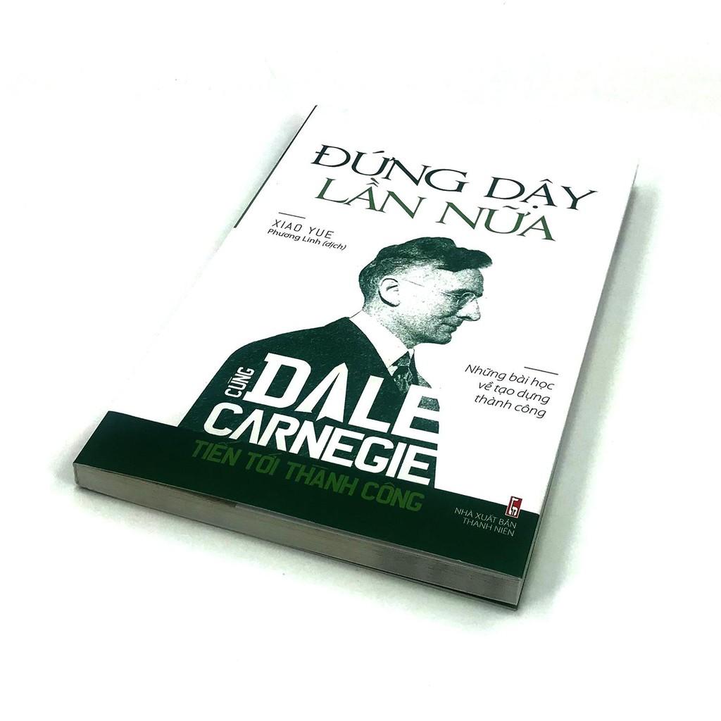 Sách - Cùng Dale Carnegie tiến tới thành công - Đứng dậy lần nữa
