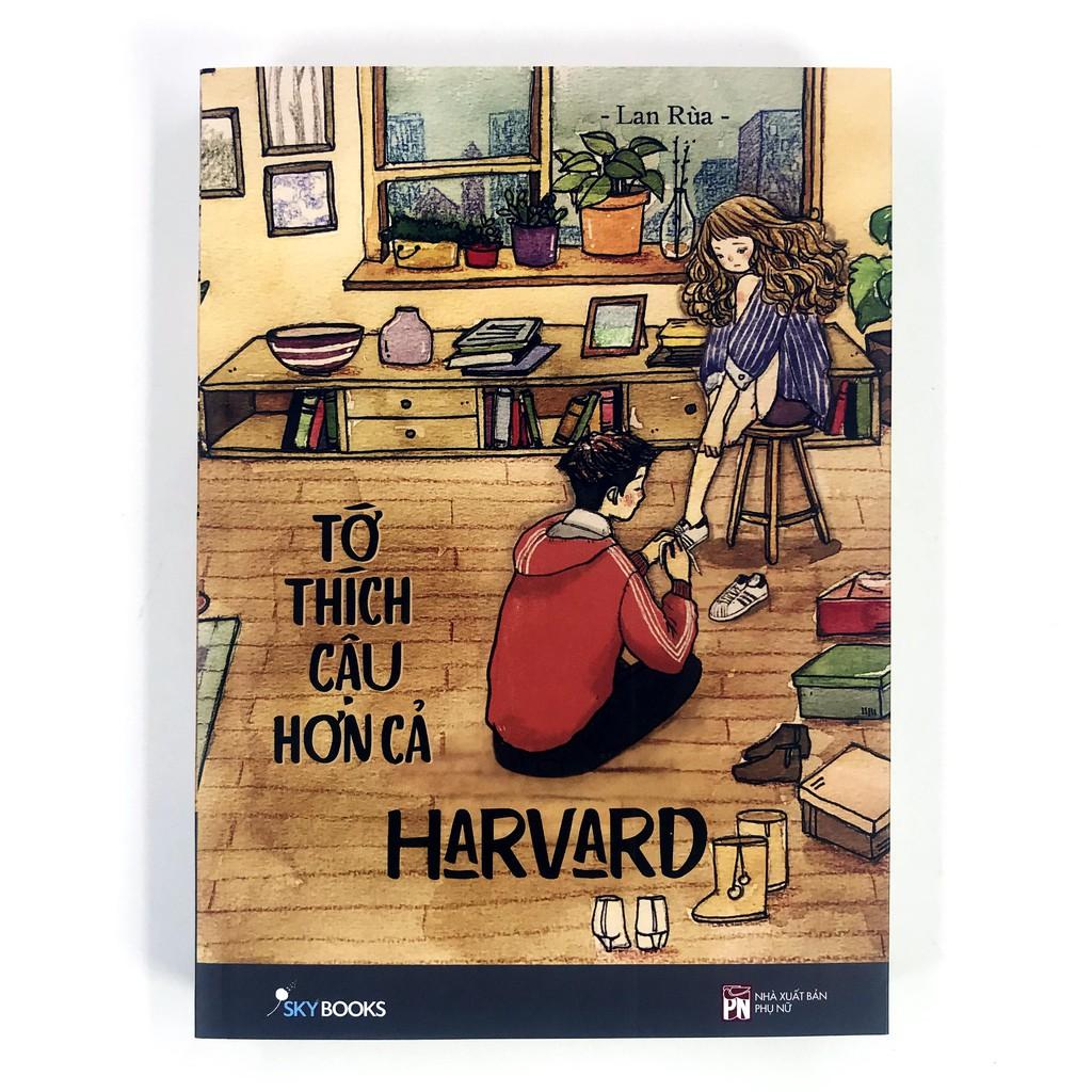 Sách - Tớ Thích Cậu Hơn Cả Harvard