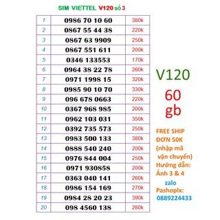 [Mã ELFLASH5 giảm 20K đơn 50K] Sim viettel 10 số V120 số 3 (120k = 60gb 1 tháng, nghe gọi miễn phí nội mạng, liên mang)
