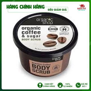 -SIÊU PHẨM HOT- Organic- Tẩy Da Chết Organic Coffee Toàn Thân Chính Hãng