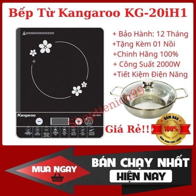 Bếp Từ Đơn Kangaroo KG20IH6, KG365i, KG416i Chính Hãng, Giá Rẻ Tặng Kèm Nồi Lẩu BH 12 Tháng.