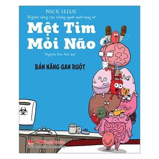 Sách - Mệt Tim Mỏi Não - Bản Năng Gan Ruột thumbnail