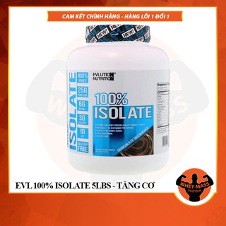 Sữa Tăng Cơ Bắp Whey Protein EVL EVLUTION NUTRITION 100% Isolate BỘT 100% ISOLATE 5Lbs (2.3kg) 69+ lần dùng – Từ Mỹ