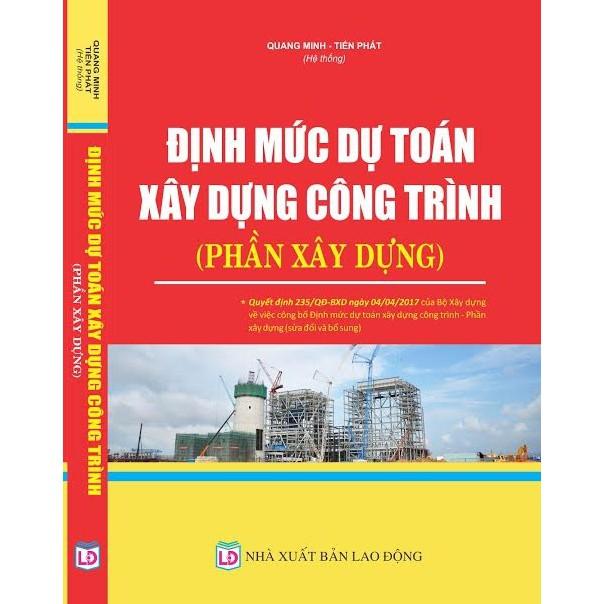 Sách định mức dự toán xây dựng công trình Phần Xây Dựng