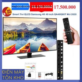 Smart Tivi QLED Samsung 4K 49 inch QA49Q80T Mới 2020 FULLBOX