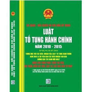 So sánh - Đối chiếu và chỉ dẫn áp dụng Luật Tố Tụng Hành Chính 2010 - 2015
