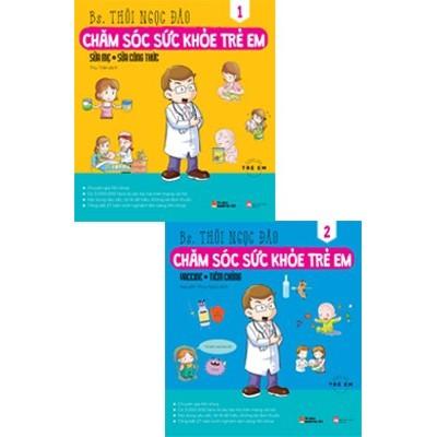 Sách - Chăm Sóc Sức Khỏe Trẻ Em combo 2 tập - 978-604-56-4365-5