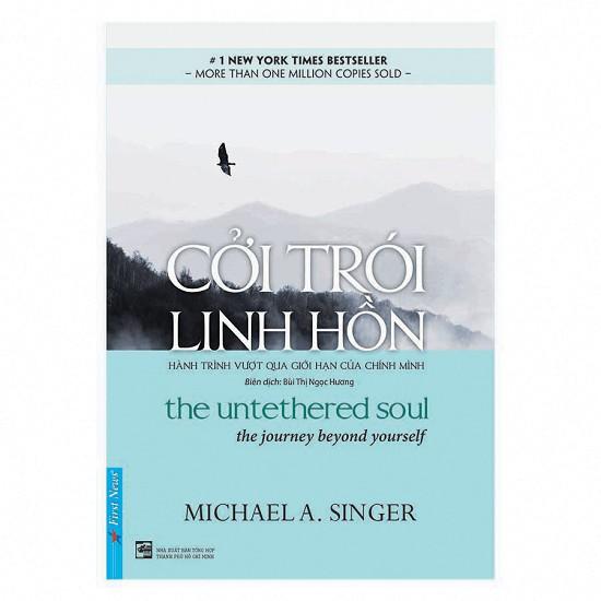 Cuốn sách Cởi Trói Linh Hồn - Tác giả: Michael A. Singer