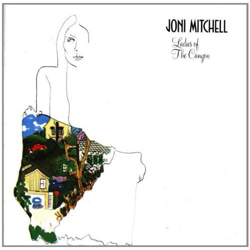 Joni Mitchell - Ladies Of The Canyon - Đĩa CD