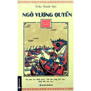 Sách - Ngô Vương Quyền - Góc Nhìn Sử Việt thumbnail