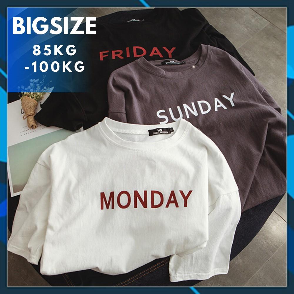 Áo Bigsize 85kg-100kg 🔸100% COTTON🔸 Áo Big size nam nữ cotton bộ sưu tập 7 ngày Monday đến Sunday
