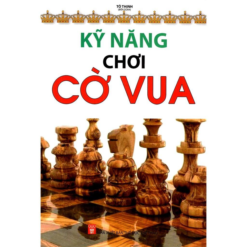 Sách - Kỹ Năng Chơi Cờ Vua | Shopee Việt Nam