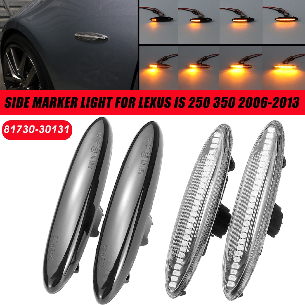 For Lexus IS 250 350 2006-2013 2x Dynamic LED Side Marker Lights Turn Signal