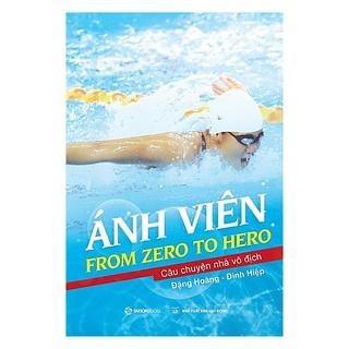 SÁCH - Ánh Viên From Zero to Hero thumbnail