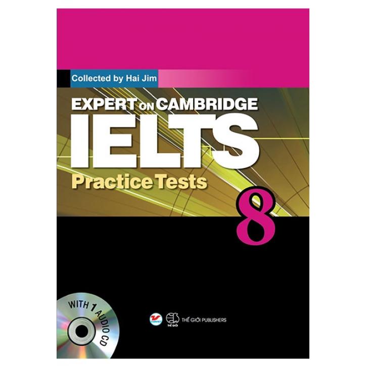 Sách Expert On Cambridge IELTS Practice Tests (Tập 8) (Kèm CD)
