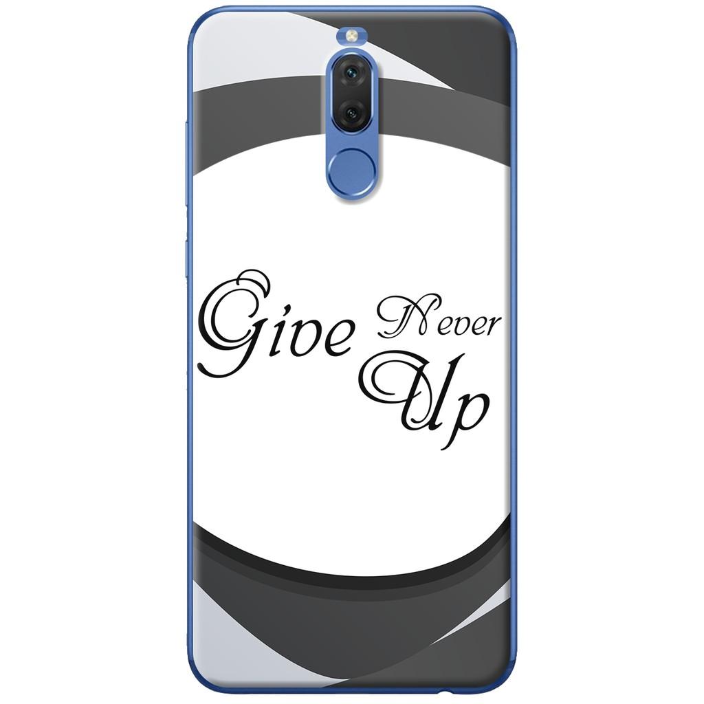 Ốp lưng nhựa dẻo Huawei Nova 2i Never giveup