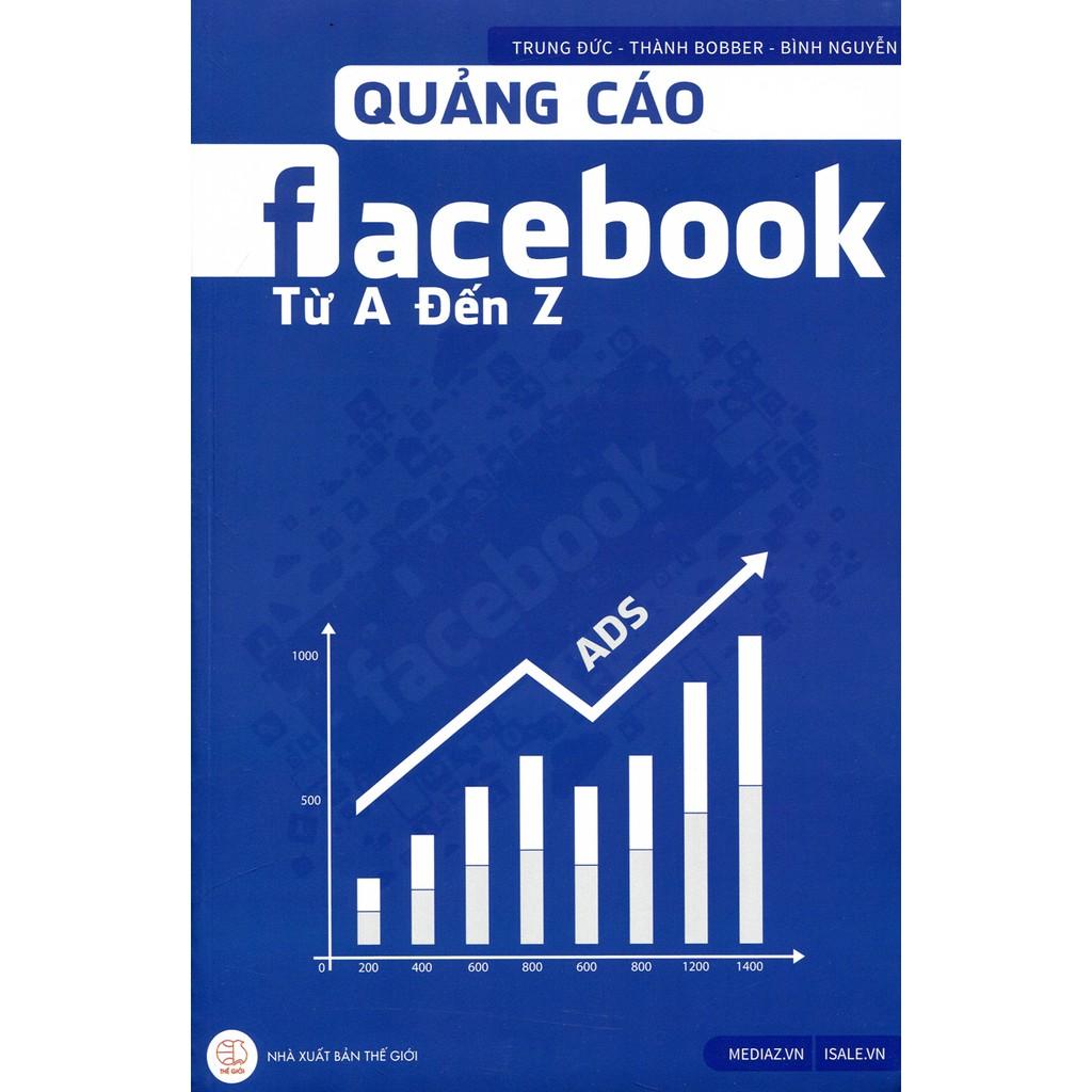 Sách - Quảng Cáo Facebook Từ A Đến Z