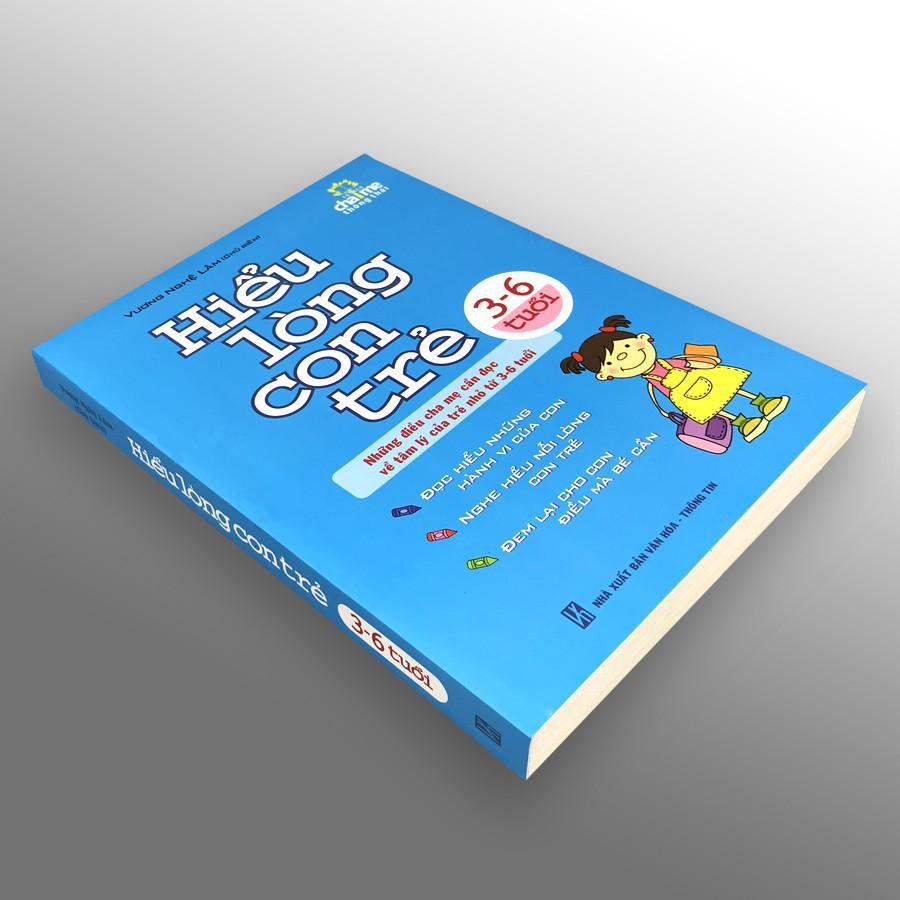 Sách: Hiểu Lòng Con Trẻ 3 - 6 Tuổi