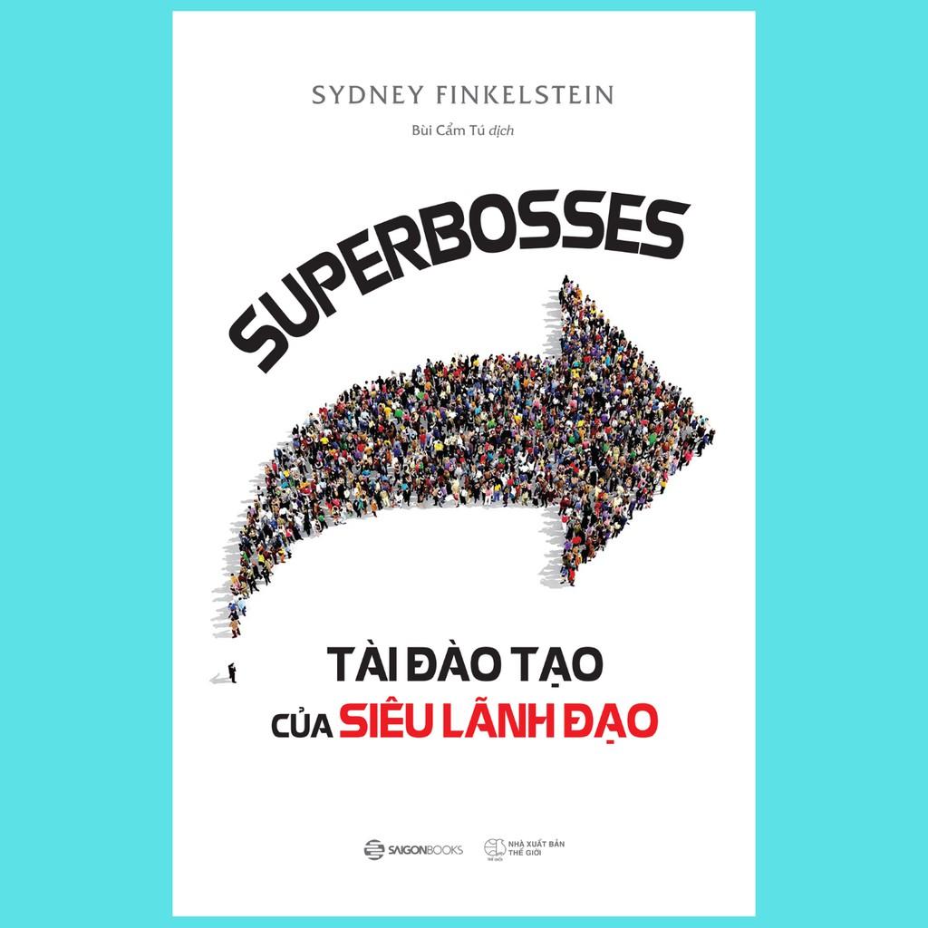 SÁCH - SUPERBOSSES - Tài đào tạo của siêu lãnh đạo