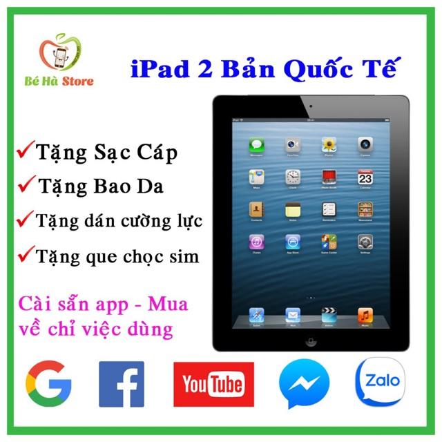 Máy Tính Bảng iPad 2 Wifi + 3G - 16G / 32G / 64Gb Quốc Tế - Zin Đẹp 99% - Xem được Youtube, Google, Fb, Zalo