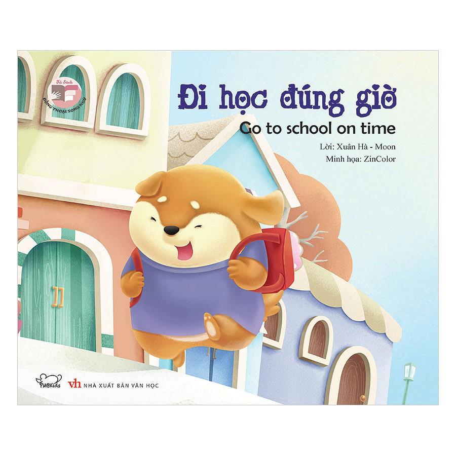 [Sách] Đồng Thoại Song Ngữ Anh - Việt: Đi Học Đúng Giờ